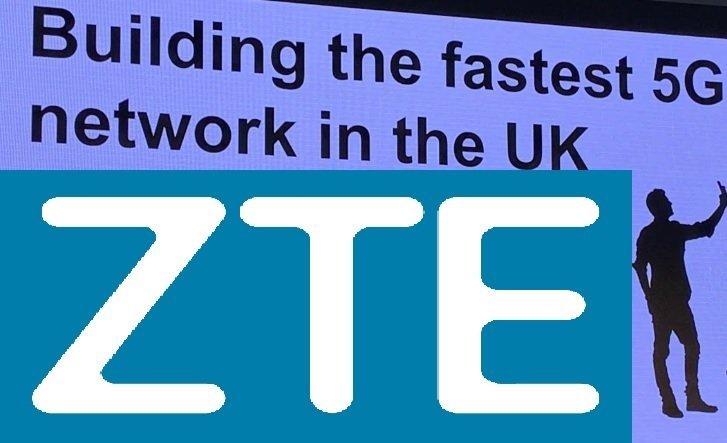 ZTE is Going to Target Bigger Role in UK's 5G