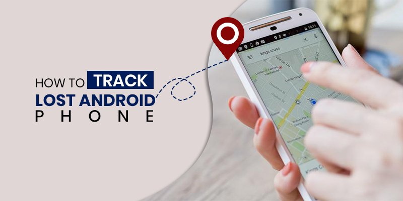 How to Track Lost Android Phone!