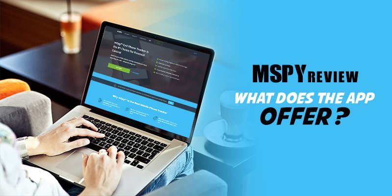 mSpy Review – What Does the App Offer