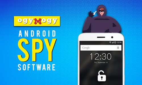 Parents Guide to Finding Best Phone Spy Apps for Android